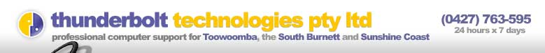 Thunderbolt Technologies Pty Ltd - professional computer support for Toowoomba, the South Burnett and Sunshine Coast